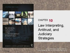 10 Law Interpreting Antitrust and Judiciary Strategies CHAPTER
