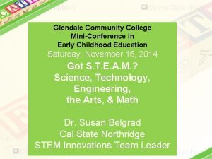 Glendale Community College MiniConference in Early Childhood Education