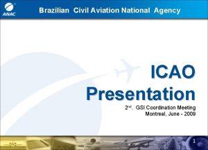 Brazilian Civil Aviation National Agency ICAO Presentation 2