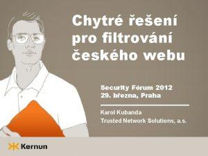 Chytr een pro filtrovn eskho webu Security Frum