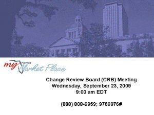 Change Review Board CRB Meeting Wednesday September 23
