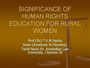 SIGNIFICANCE OF HUMAN RIGHTS EDUCATION FOR RURAL WOMEN