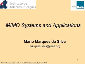 MIMO Systems and Applications Mrio Marques da Silva