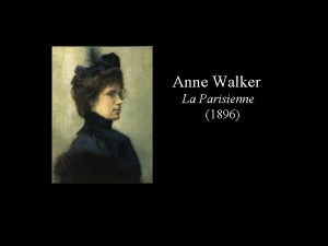 Anne Walker La Parisienne 1896 Henry Tanner Untitled