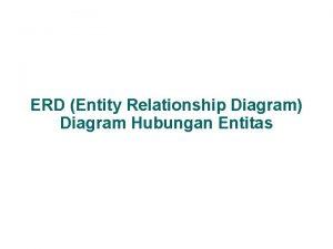 ERD Entity Relationship Diagram Diagram Hubungan Entitas 1