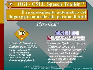 OGI CSLU Speech Toolkit Il riconoscimento automatico del