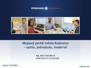 Mapov portl msta Bojkovice rychle jednodue modern Ing