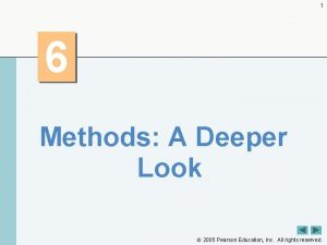 1 6 Methods A Deeper Look 2005 Pearson