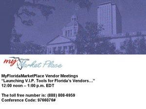 My Florida Market Place Vendor Meetings Launching V