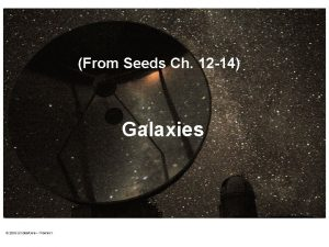 From Seeds Ch 12 14 Galaxies The Milky