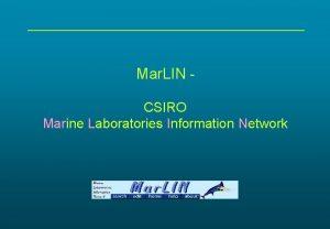 Mar LIN CSIRO Marine Laboratories Information Network Mar