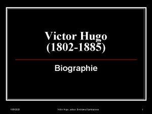 Victor Hugo 1802 1885 Biographie 1062020 Victor Hugo