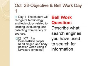 Oct 28 Objective Bell Work Day 1 Day