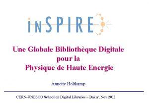 Une Globale Bibliothque Digitale pour la Physique de
