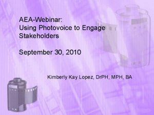 AEAWebinar Using Photovoice to Engage Stakeholders September 30