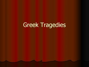 Greek Tragedies The Setting Theater of Dionysus in