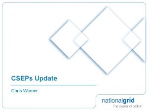 CSEPs Update Chris Warner Background w Review Group