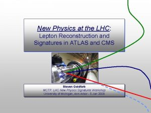 New Physics at the LHC Lepton Reconstruction and