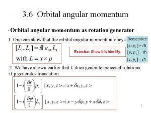 3 6 Orbital angular momentum Orbital angular momentum