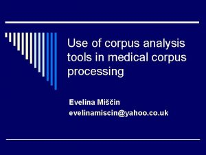 Use of corpus analysis tools in medical corpus