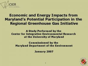 Economic and Energy Impacts from Marylands Potential Participation