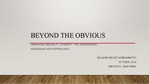 BEYOND THE OBVIOUS UNMASKING INEQUALITY DIVERSITY THE UNDERSERVED
