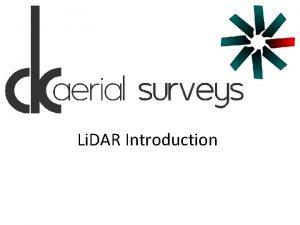 Li DAR Introduction Li DAR Light Detection and