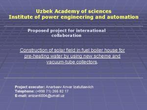 Uzbek Academy of sciences Institute of power engineering