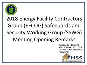 2018 Energy Facility Contractors Group EFCOG Safeguards and