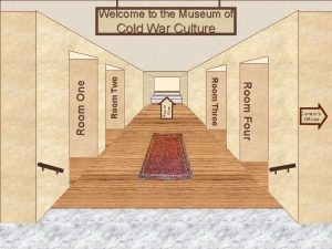 Welcome to the Museum of Room Two Room