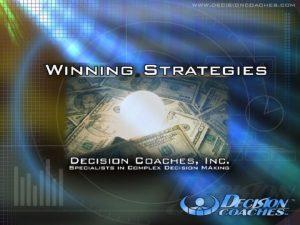 DECISION COACHES INC Specialists in Complex Decision Making