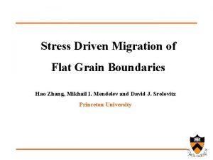 Stress Driven Migration of Flat Grain Boundaries Hao