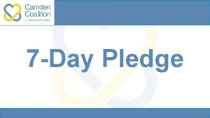 7 Day Pledge What is the pledge An