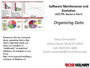Software Maintenance and Evolution CSSE 575 Session 2