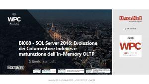 presenta BI 008 SQL Server 2016 Evoluzione dei