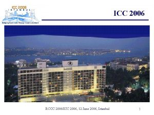 ICC 2006 RCCC 2006ICC 2006 12 June 2006