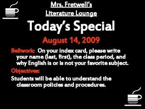 Mrs Fretwells Literature Lounge Todays Special August 14