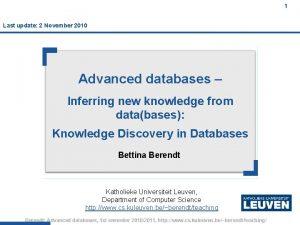 1 Last update 2 November 2010 Advanced databases