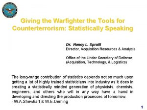 Giving the Warfighter the Tools for Counterterrorism Statistically