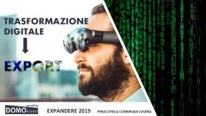 TRASFORMAZIONE DIGITALE EXPANDERE 2019 PINACOTECA COMUNALE LUCERA Argomenti