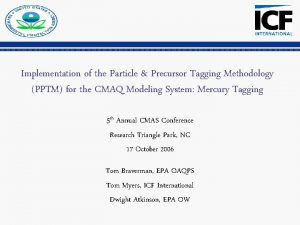 EPA Implementation of the Particle Precursor Tagging Methodology