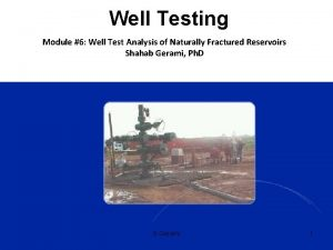 Well Testing Module 6 Well Test Analysis of