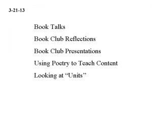 3 21 13 Book Talks Book Club Reflections