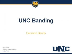 UNC Banding Decision Bands Bret Naber CHECO Salary