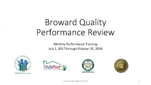 Broward Quality Performance Review Monthly Performance Tracking July