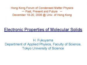 Hong Kong Forum of Condensed Matter Physics Past