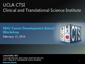 UCLA CTSI Clinical and Translational Science Institute NIH