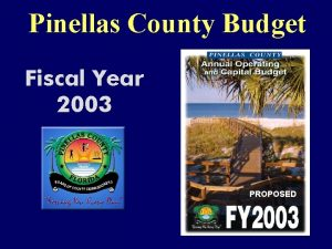 Pinellas County Budget Fiscal Year 2003 PROPOSED Parks