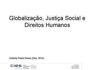 Globalizao Justia Social e Direitos Humanos Antnio Pedro