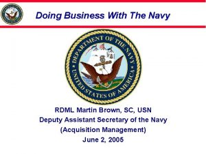 Doing Business With The Navy RDML Martin Brown